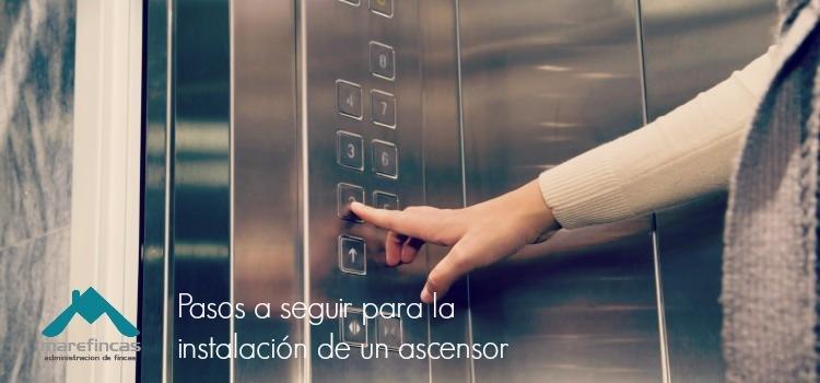 Pasos a seguir para la instalación de un ascensor