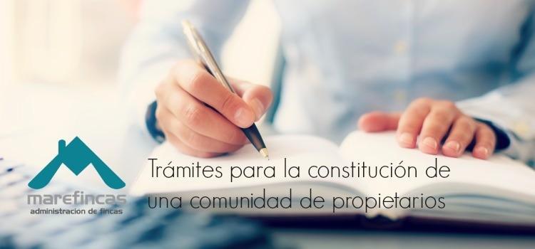 Trámites para la Constitución de una Comunidad de Propietarios