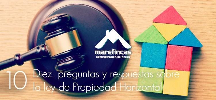 Diez preguntas y respuestas sobre la Ley de Propiedad Horizontal
