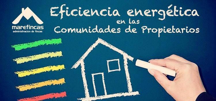 Eficiencia energética en las comunidades de propietarios